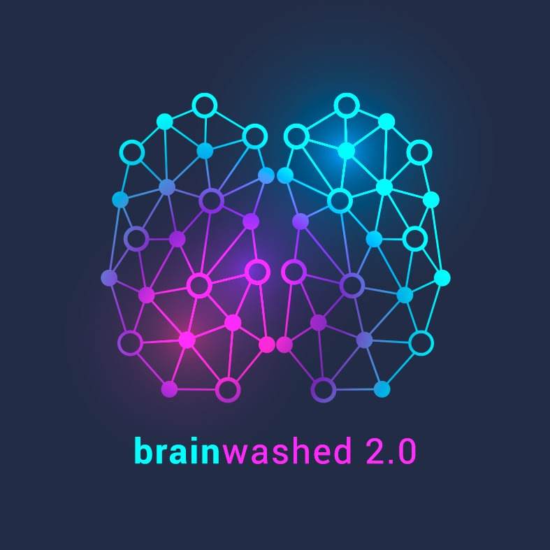 Podcast banner: Brainwashed 2.0