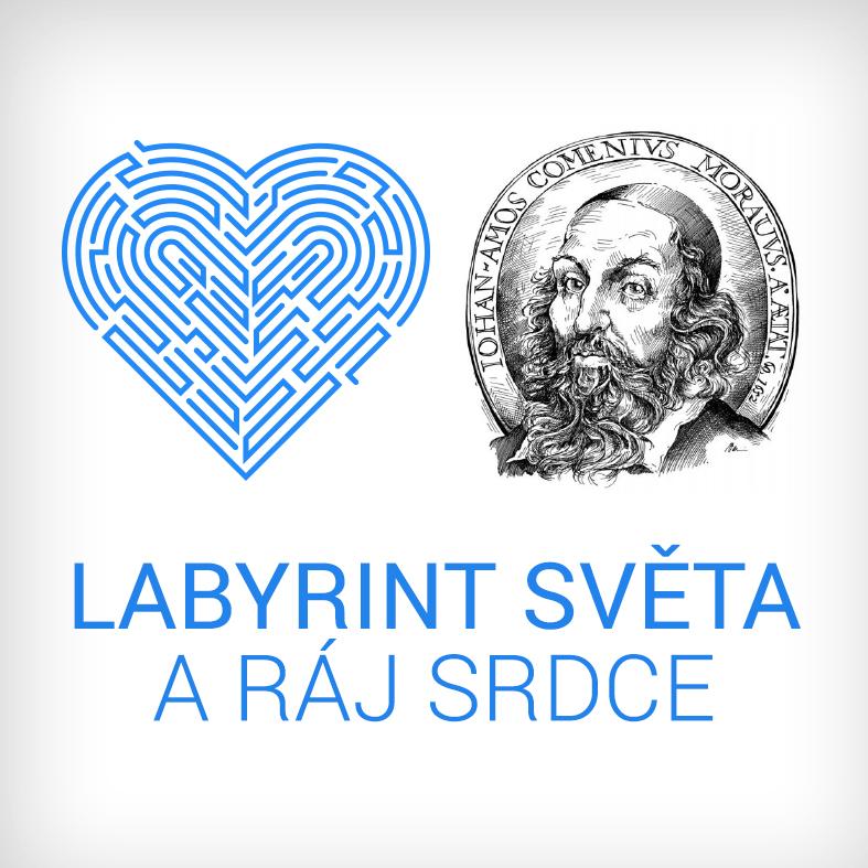 Podcast banner: Labyrint světa a ráj srdce