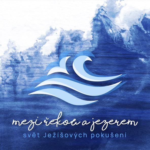 Podcast banner: Mezi řekou a jezerem | Svět Ježíšových pokušení